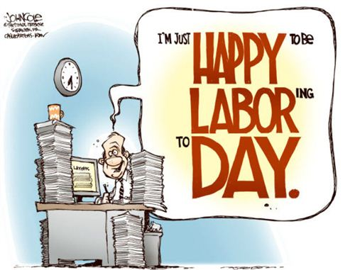 Top Labor Day Quotes Jokes: I'm Just Happy To Be Laboring Today For Labor Day