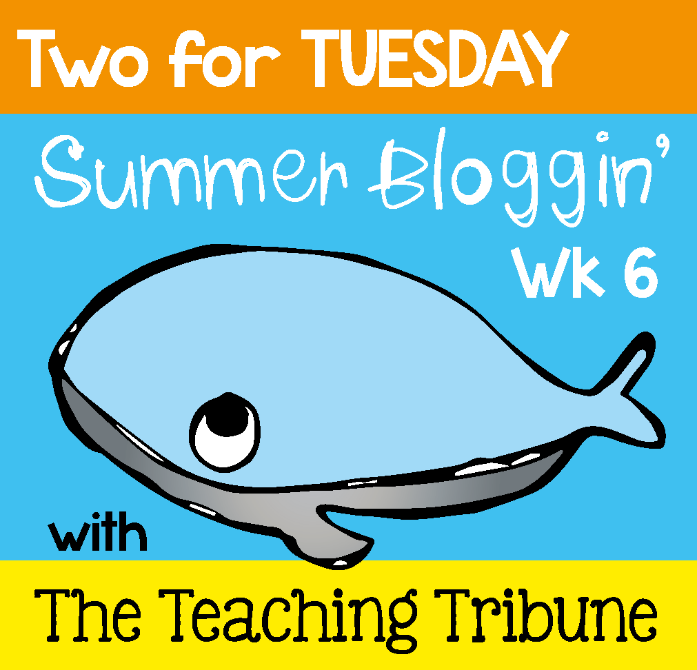 http://www.theteachingtribune.com/2014/07/two-for-tuesday.html