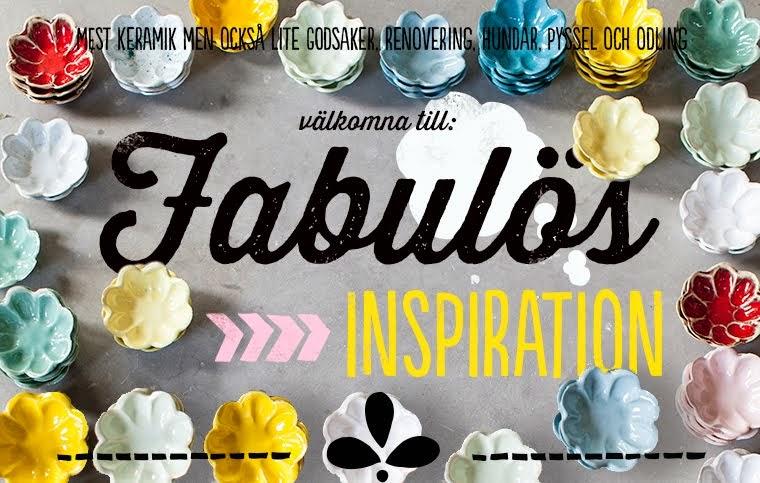 Fabulös inspiration