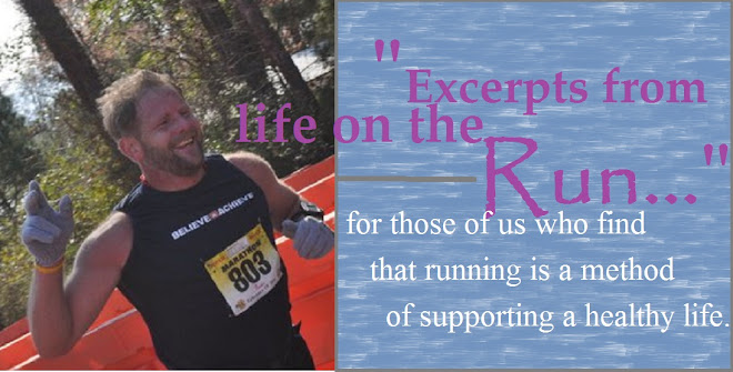 Excerpts from life on the RUN...