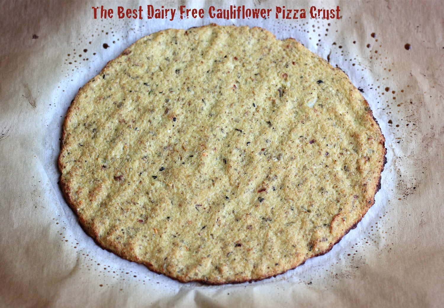 The lucky penny blog the best dairy free cauliflower pizza crust monday may 27 2013 forumfinder Images