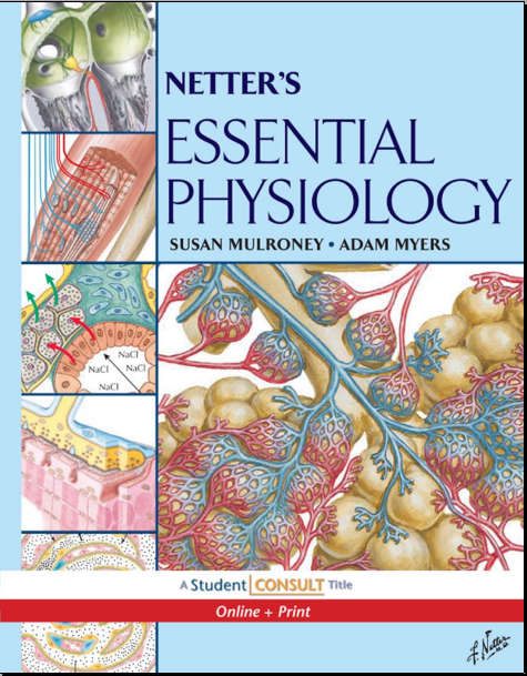 Netter's Essential Physiology with STUDENT CONSULT Online Access, 1e (Netter Basic Science) [Saunders] [2008]
