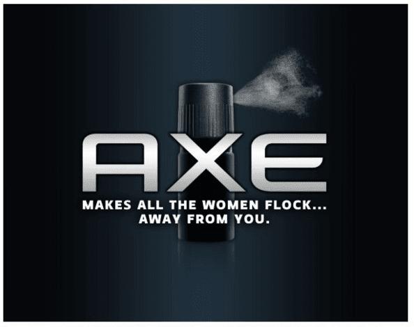 Axe funny slogan