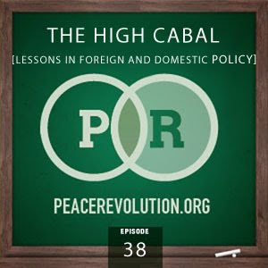peace revolution: episode038 - the high cabal