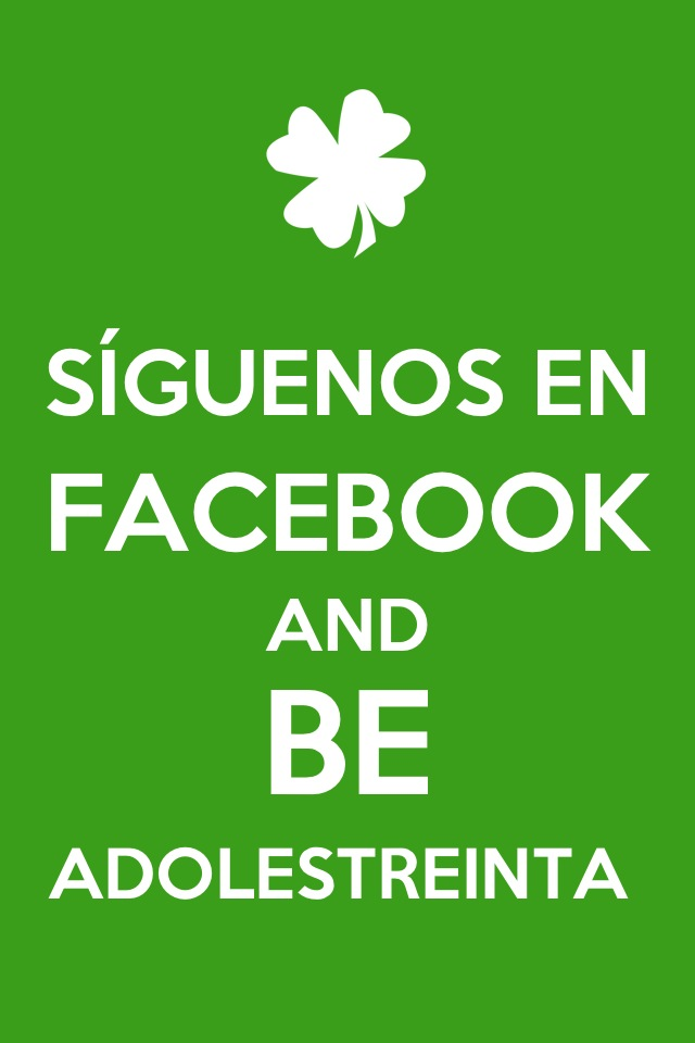 Síguenos en Facebook and Be Adolestreinta