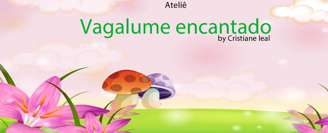 atelie vagalume encantado