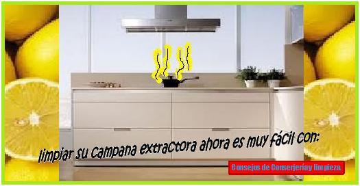 Truco estrella ahorre tiempo limpiando su campana extractora consejos de limpieza trucos - Campana extractora cocina ...