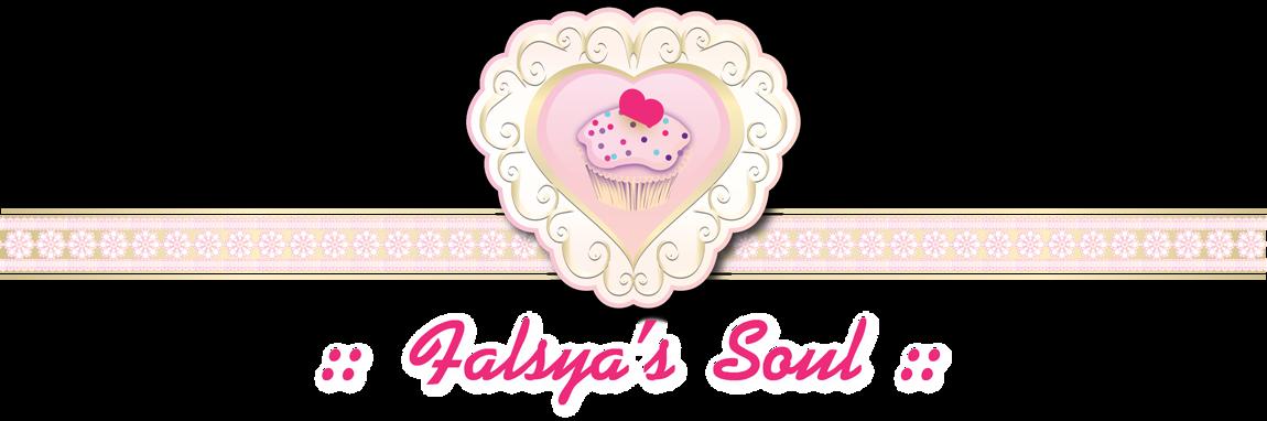 :: Falsya's Soul ::