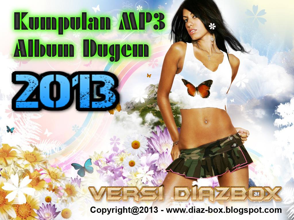 Kumpulan Album MP3 Dugem - Versi DIAZBOX