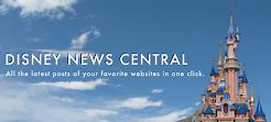 Discover Disney News Central !