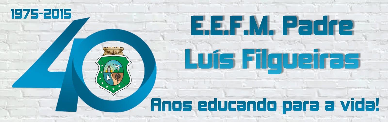 E.E.F.M. Padre Luís Filgueiras