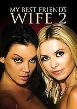 My Best Friend's Wife 2 (2005)
