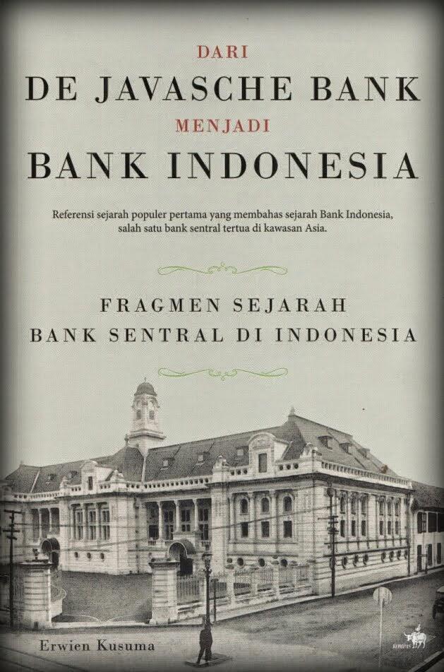Dari De Javasche Bank Menjadi Bank Indonesia