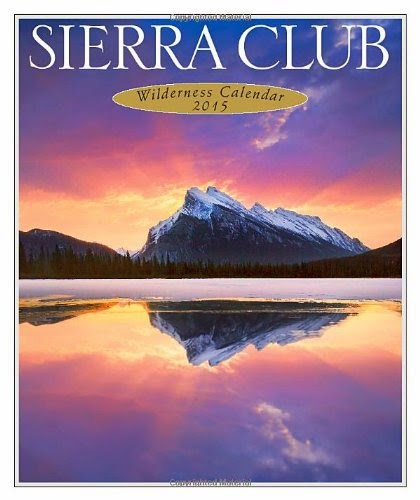 Sierra Club Wilderness Calendar 2015 Blue Sky Best