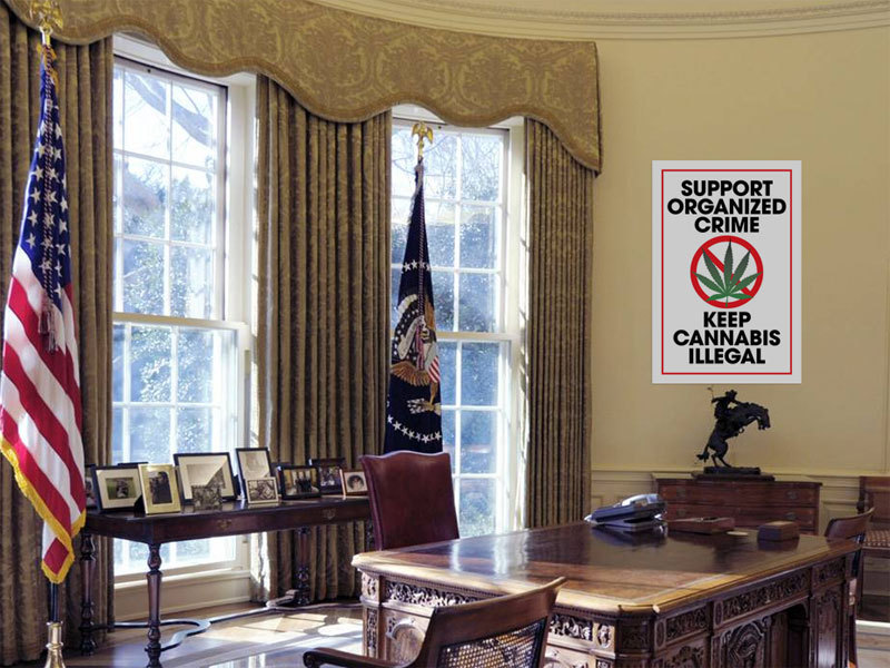 Support Organized Crime - Keep Cannabis Illegal Poster by HEMPCO