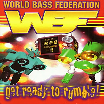 World Bass Federation Get Ready To Rumble