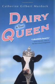 Review: Dairy Queen by Catherine Gilbert Murdock (Dairy Queen #1)