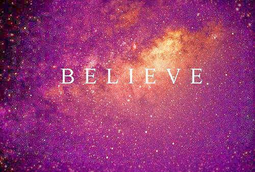 And Believe!