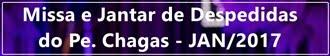 Missa e Jantar de Despedidas do Padre Chagas - Itaú