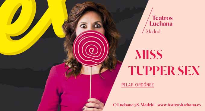 Monólogo MISS TUPPER SEX