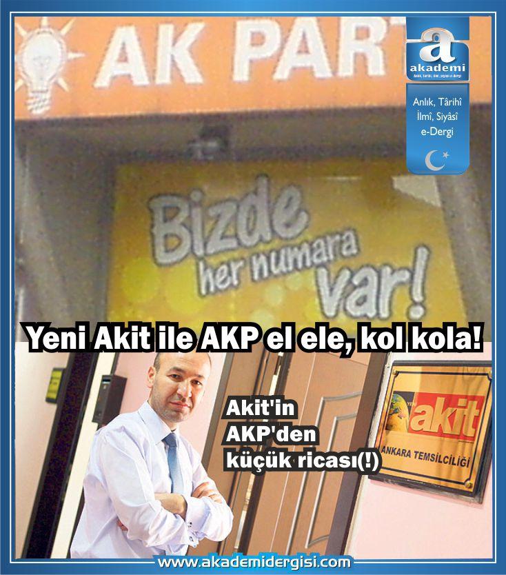 Yeni Akit ile AKP el ele, kol kola! Akit'in AKP'den küçük ricası(!)