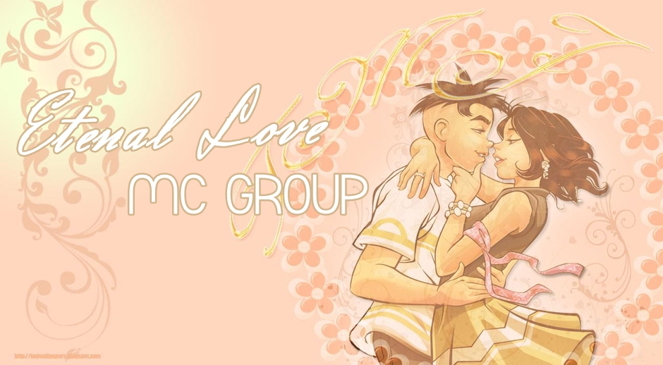 Eternal Love - MC GROUP