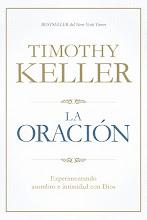 16 La Oración Timothy J. Keller