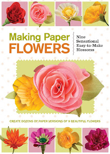 Pick Up a Copy of My Paper Flower Book/Kit at your local Barnes and Noble