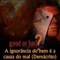 Ignorância do bem, causa do mal