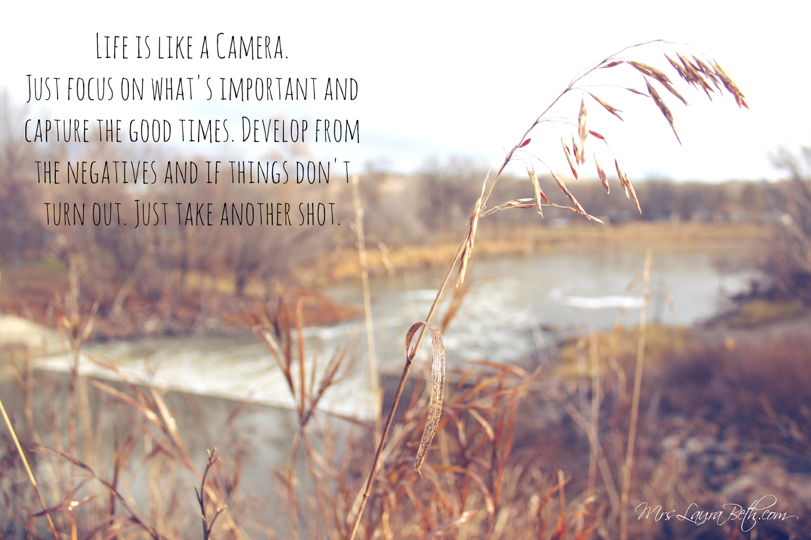 Life is like a camera, photography