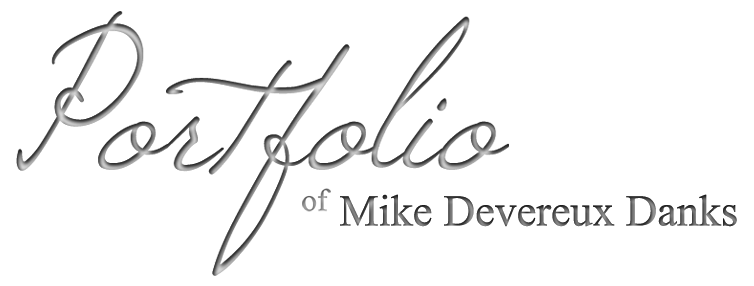 Portfolio of Mike Devereux Danks