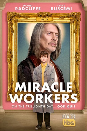 Miracle Workers S02 All Episode [Season 2] Complete Download 480p
