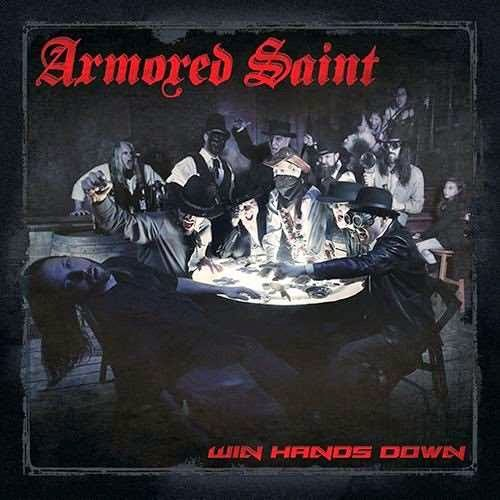 Armored Saint-Win Hands Down