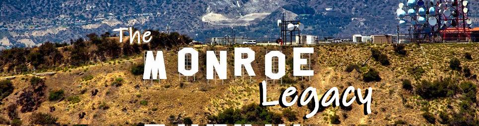 The Monroe Legacy