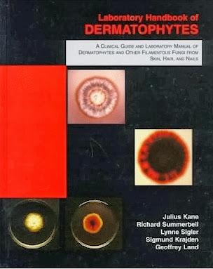 Laboratory Handbook of Dermatophytes -Kane