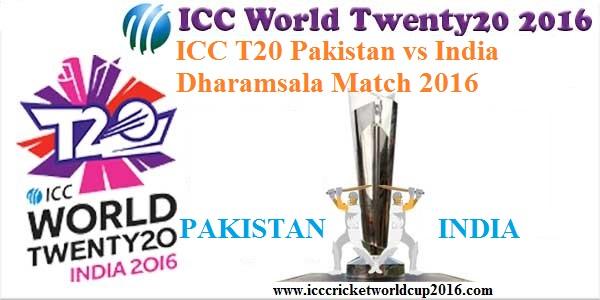 ICC T20 Pakistan vs India Dharamsala Match Result 2016