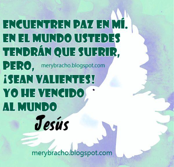 Jesús es mi paz, ayuda para amiga en problemas, versículos citas bíblicas de la paz, imágenes de paz.