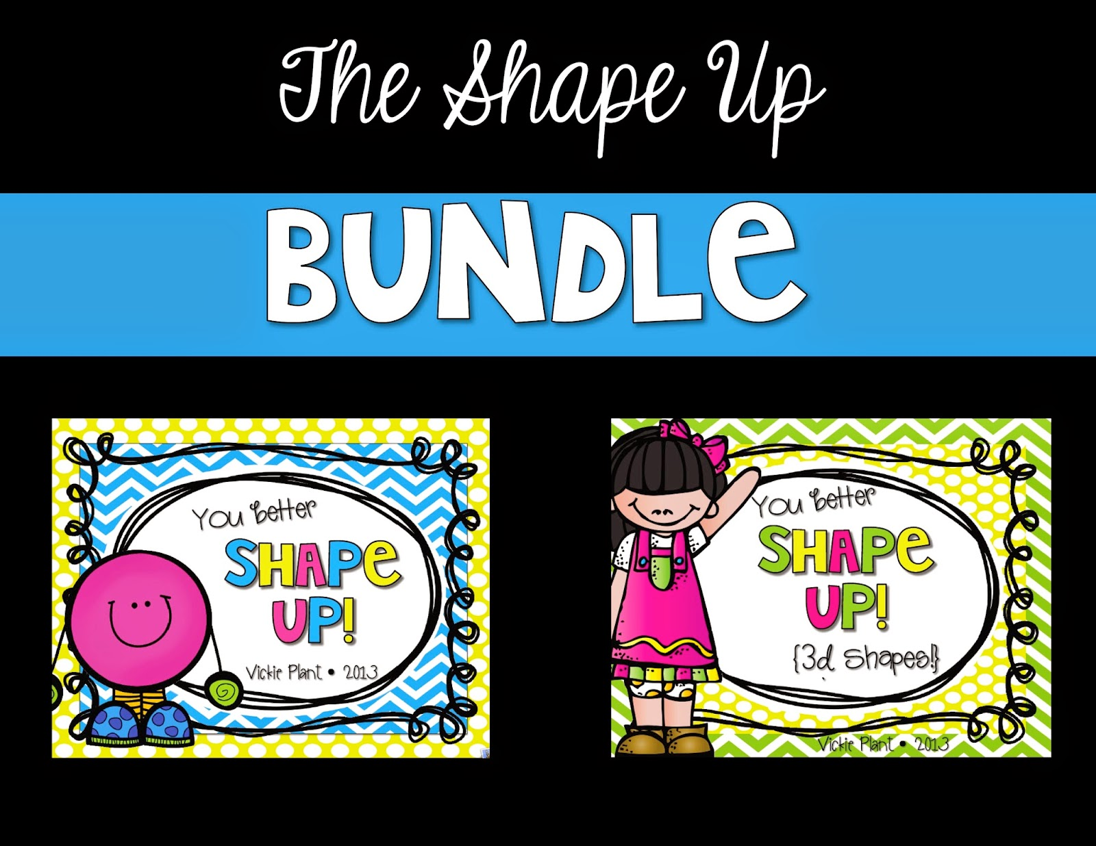 https://www.teacherspayteachers.com/Product/The-Shape-Up-Bundle-1729250
