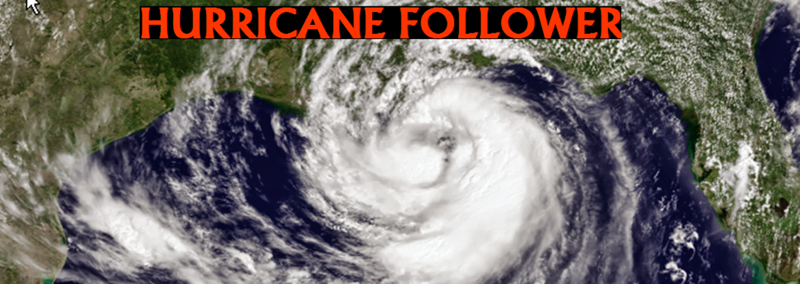 HURRICANE FOLLOWER