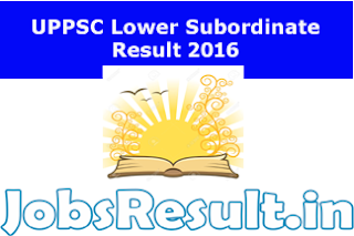 UPPSC Lower Subordinate Result 2016