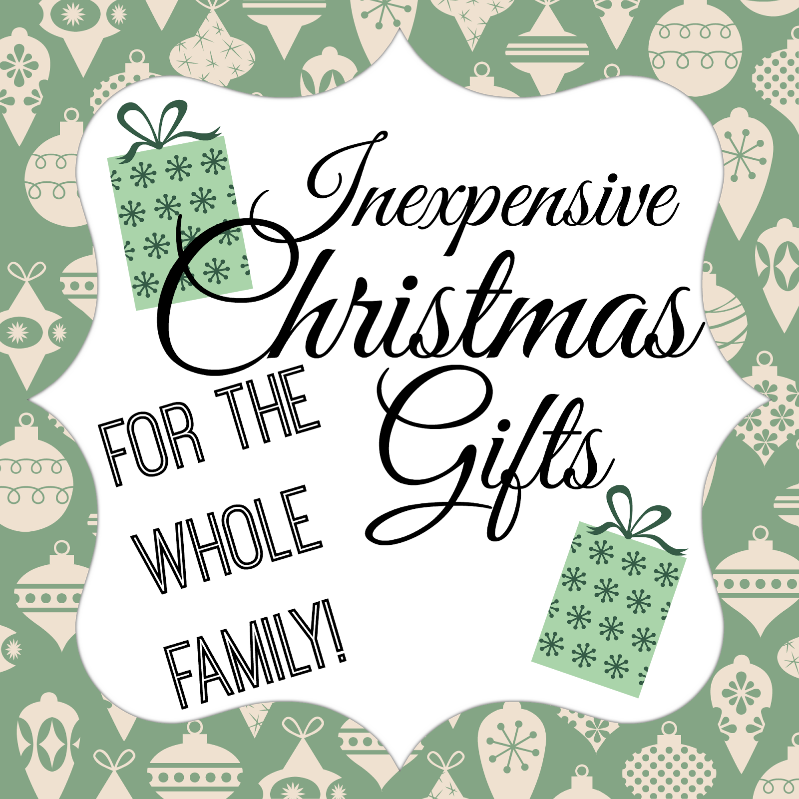 inexpensive christmas gifts for the whole family