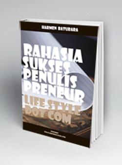 http://nulisbuku.com/books/view_book/6707/rahasia-sukses-penulis-preneur-life-style-dot-com