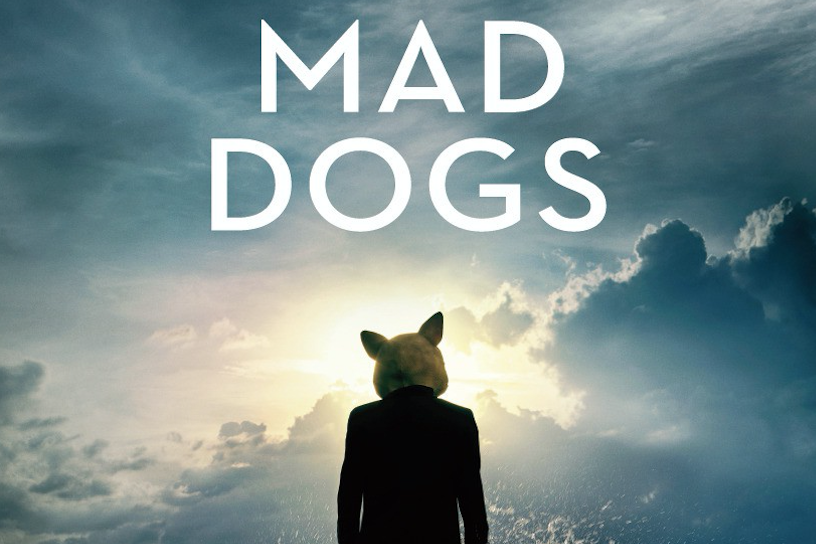 Mad Dogs / Mozart in the Jungle - Posters & Promo