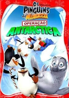 Os Pinguins de Madagascar : Operação Antartica – Dublado