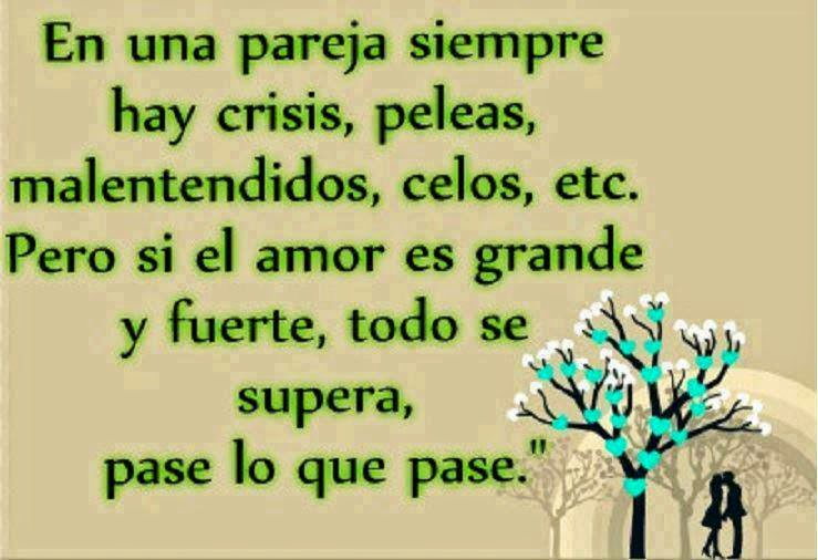 Frases de amor en imágenes, pareja,siempre,crisis,peleas,malentendidos, celos,amor,grande,fuerte,supera.