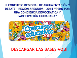 III CONCURSO REGIONAL DE ARGUMENTACIÓN Y DEBATE 2015
