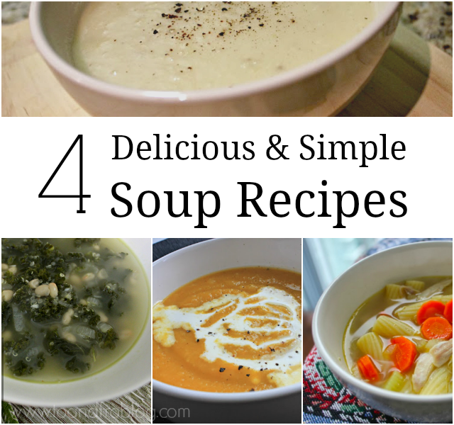 To fro 4 delicious simple soup recipes for Easy tasty soup recipes