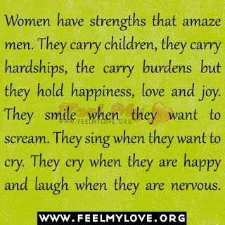 Women have strengths that amaze men