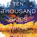 Early Review: Ten Thousand Skies Above You by Claudia Gray