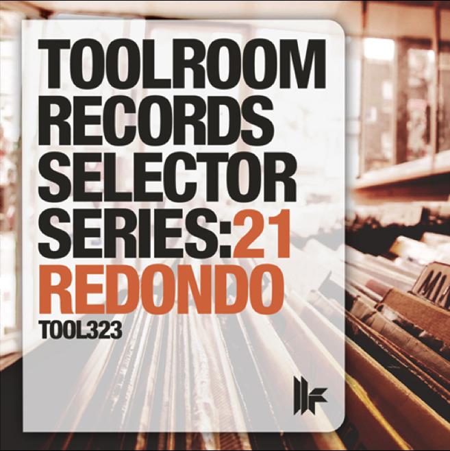 Toolroom Records Selector Series 21 Redondo